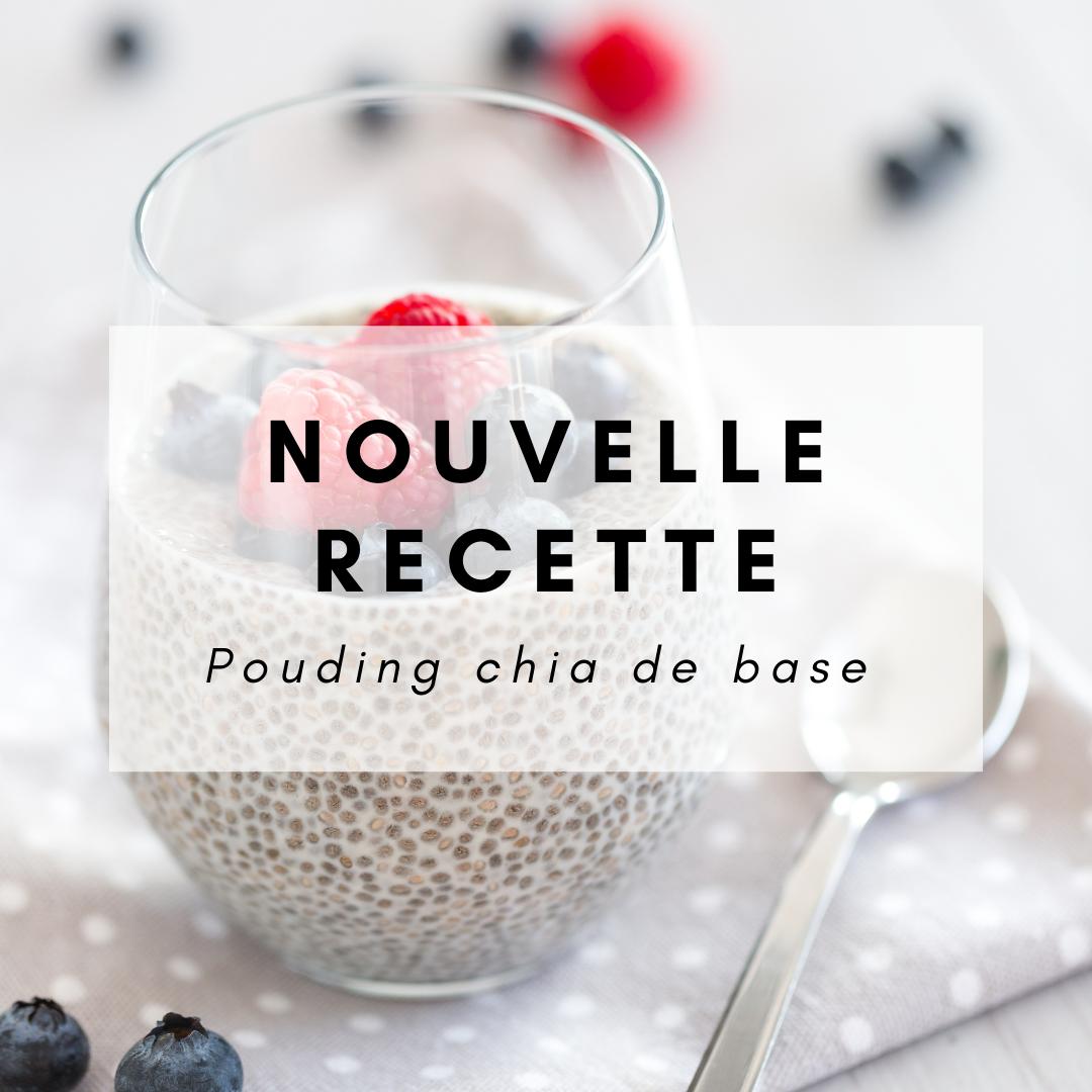 nouvelle recette - pouding chia